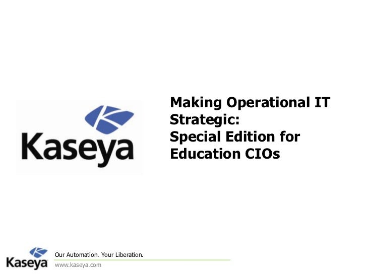 Making Operational IT Strategic: Special Edition for Education CIOs<br />