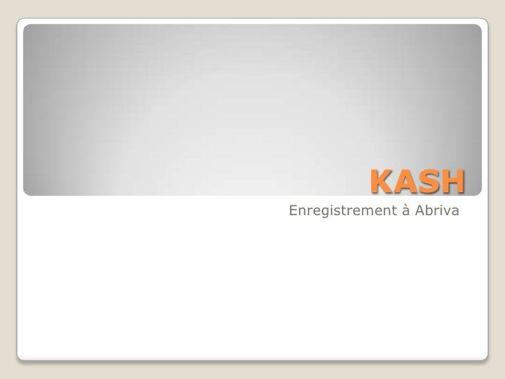 KASH<br />Enregistrement à Abriva<br />
