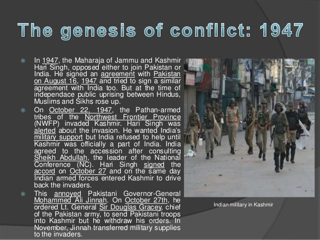 conflict over kashmir India-pakistan conflict over kashmir/49 is socially constructed with the help of the boundaries of the territorial state finally, in spite of the significant role of.