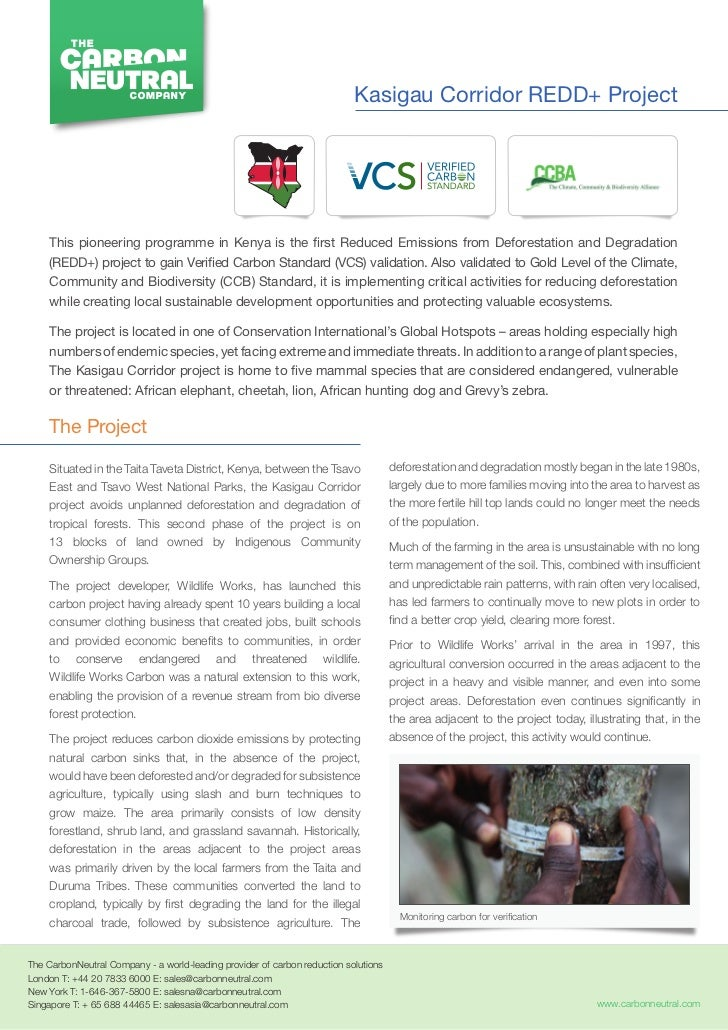 Kasigau Corridor REDD+ Project     This pioneering programme in Kenya is the first Reduced Emissions from Deforestation an...
