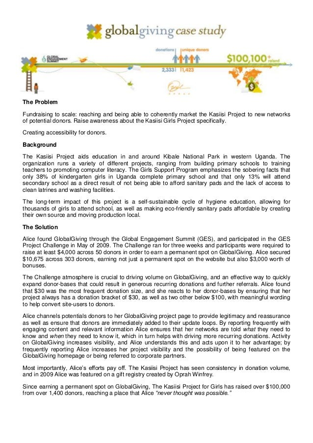 The ProblemFundraising to scale: reaching and being able to coherently market the Kasiisi Project to new networksof potent...