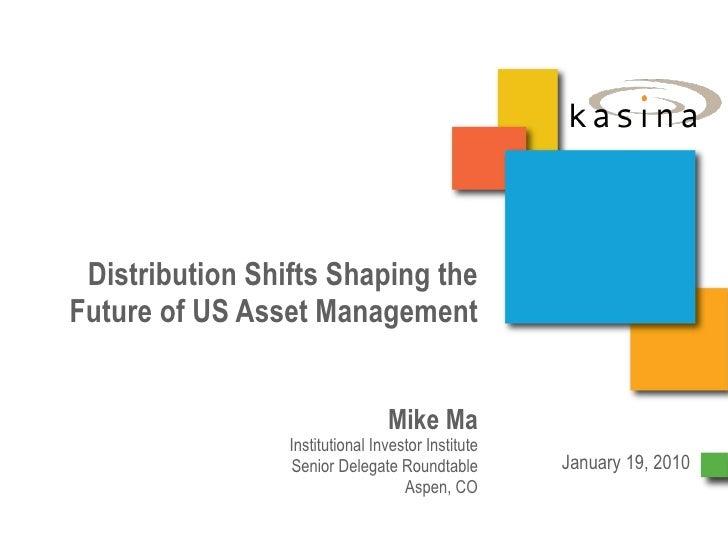 kasina Distribution Shifts Shaping US Asset Management