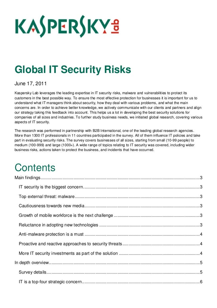 Global IT Security RisksJune 17, 2011Kaspersky Lab leverages the leading expertise in IT security risks, malware and vulne...