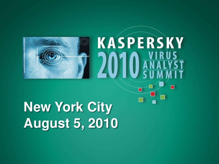 Kaspersky North American Virus Analyst Summit