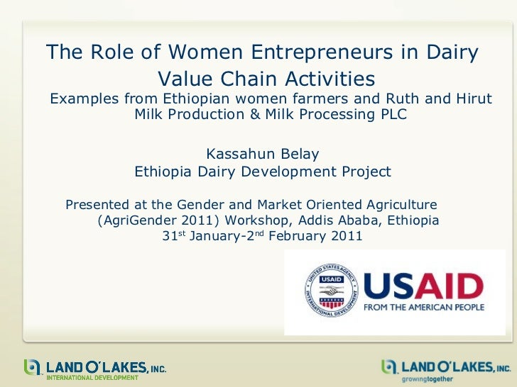 The Role of Women Entrepreneurs in Dairy Value Chain Activities:  Examples from Ethiopian women farmers and Ruth and Hirut Milk Production & Milk Processing PLC