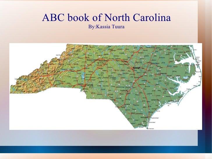 ABC book of North Carolina         By:Kassia Tuura