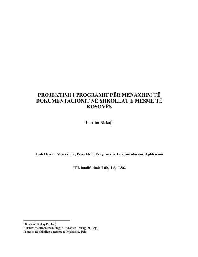 PROJEKTIMI I PROGRAMIT PËR MENAXHIM TË DOKUMENTACIONIT NË SHKOLLAT E MESME TË KOSOVËS