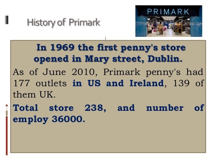 marketing in primark essay Essay about marketing strategy primark marketing strategy primark opportunities 8 threats 8 retail mix 9 conclusion 11 bibliography 11 introduction primark is a fashion retailer in europe.