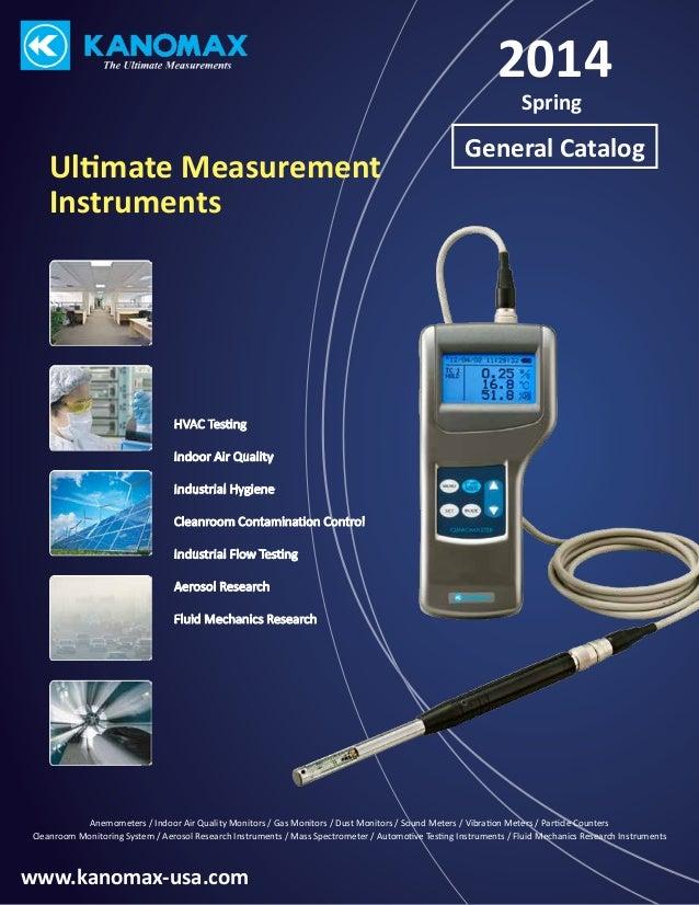 2014 Spring  Ultimate Measurement Instruments  General Catalog  HVAC Testing Indoor Air Quality Industrial Hygiene Cleanro...