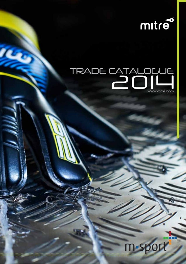 TRADE CATALOGUE 2014www.mitre.com