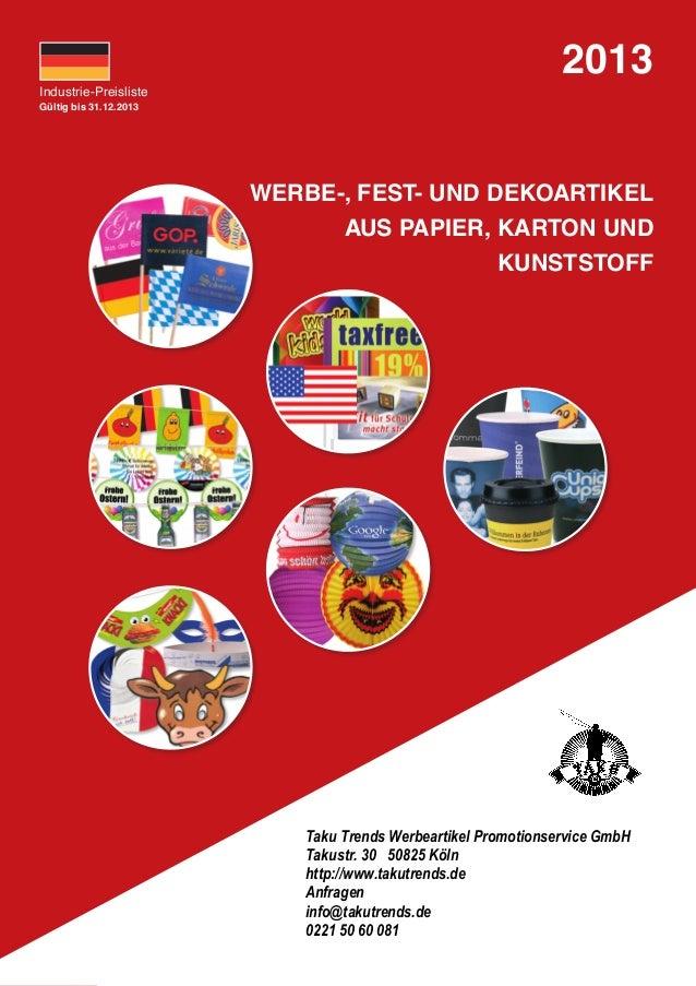 2013Industrie-PreislisteGültig bis 31.12.2013                        WERBE-, FEST- UND DEKOARTIKEL                        ...