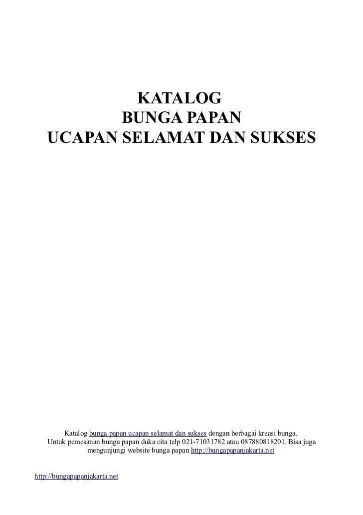 KATALOG           BUNGA PAPAN    UCAPAN SELAMAT DAN SUKSES         Katalog bunga papan ucapan selamat dan sukses dengan be...