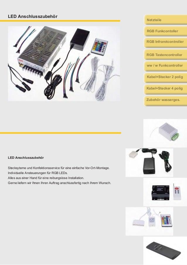 LED Anschlusszubehör LED Anschlusszubehör Stecksyteme und Konfektionsservice für eine einfache Vor-Ort-Montage. Individuel...