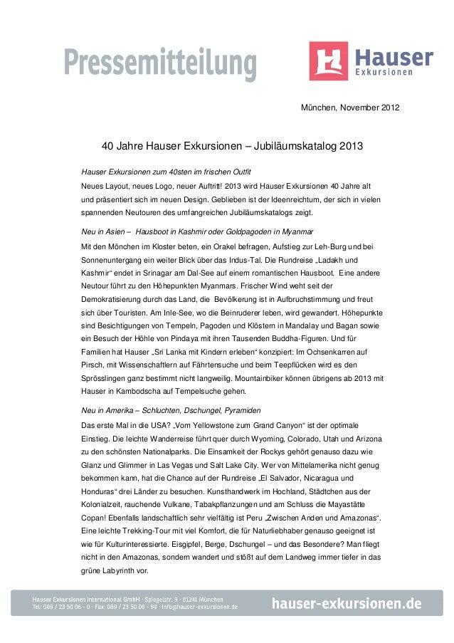 München, November 2012      40 Jahre Hauser Exkursionen – Jubiläumskatalog 2013Hauser Exkursionen zum 40sten im frischen O...