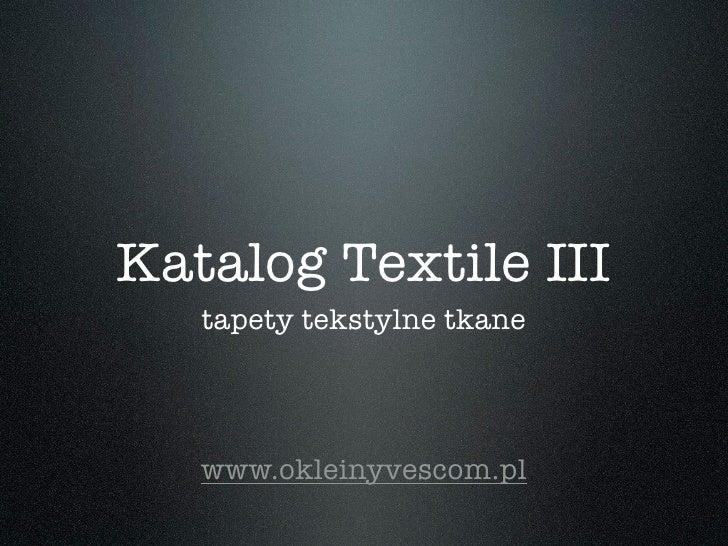 Katalog Tapet i Oklein Tekstylnych III