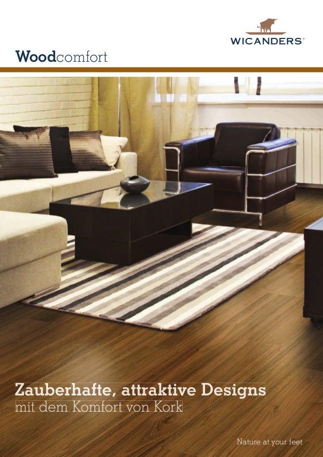 Woodcomfort  Zauberhafte, attraktive designs mit dem Komfort von Kork  Nature at your feet