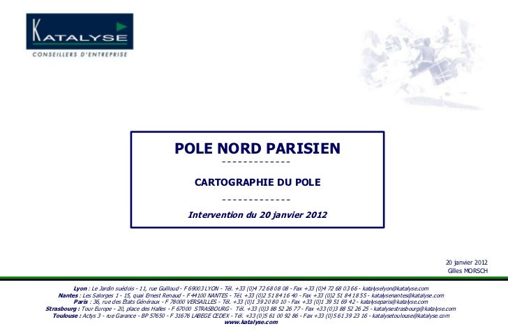 POLE NORD PARISIEN                                                        CARTOGRAPHIE DU POLE                            ...