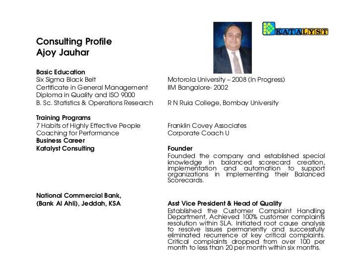 Ajoy JauharBasic Education•   Six Sigma Black Belt                              Motorola University – (In Progress)•   Cer...