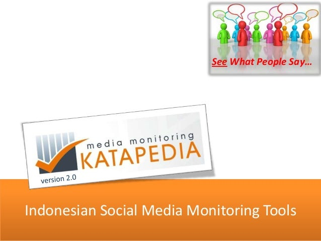 Indonesian Social Media Monitoring Tools See What People Say…