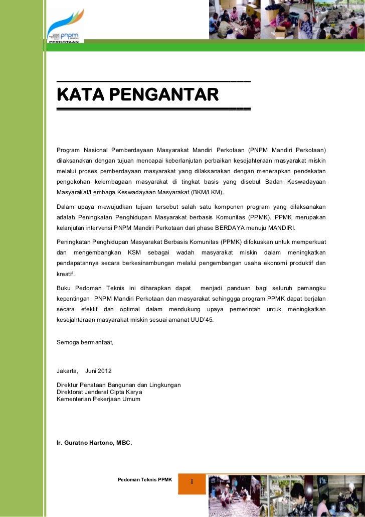 KATA PENGANTARProgram Nasional Pemberdayaan Masyarakat Mandiri Perkotaan (PNPM Mandiri Perkotaan)dilaksanakan dengan tujua...