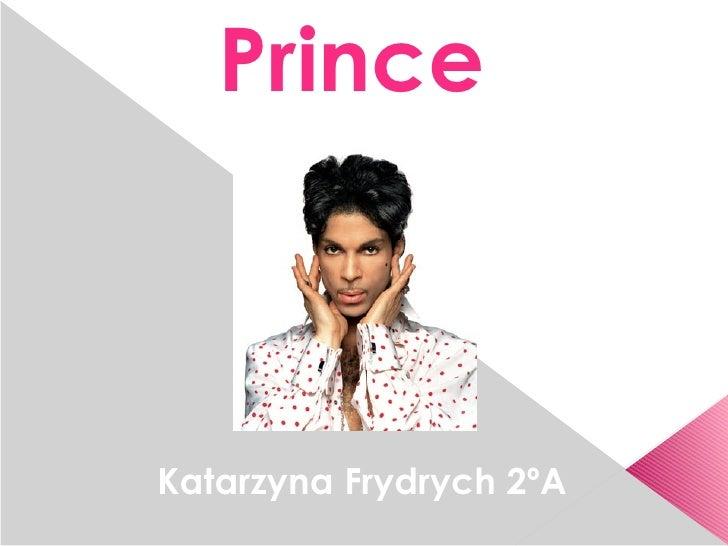 PrinceKatarzyna Frydrych 2ºA