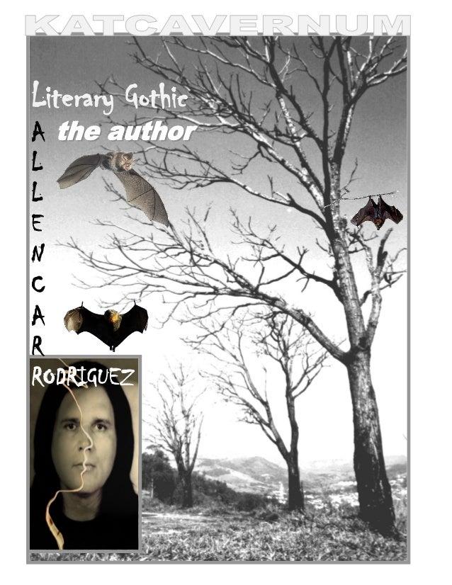Literary Gothic A L L E N C A R RODRIGUEZ