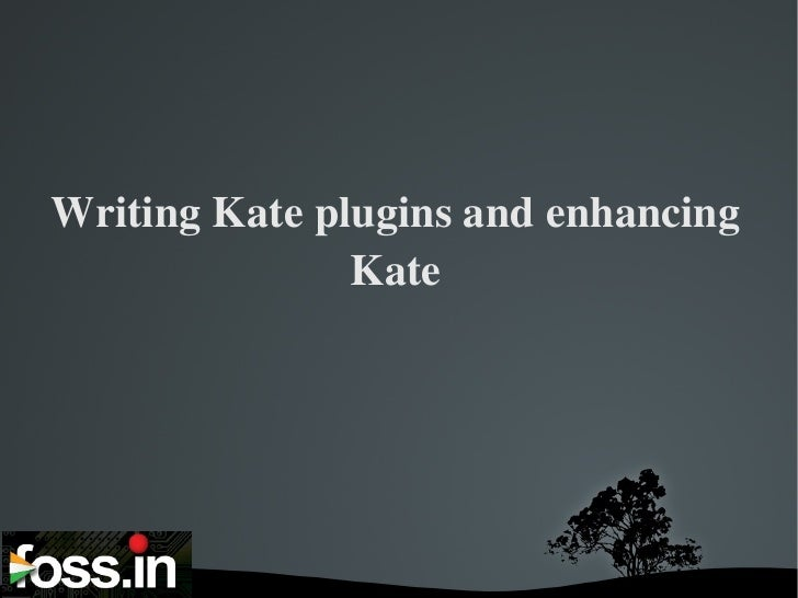 Writing plugins for Kate and enhancing Kate