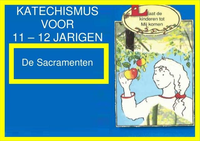 Katechismus sacramenten voor kinderen van 11-12 jaar