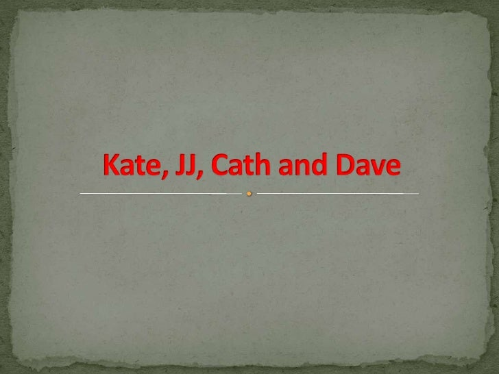 Kate, JJ, Cath and Dave<br />