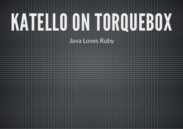Katello on TorqueBox