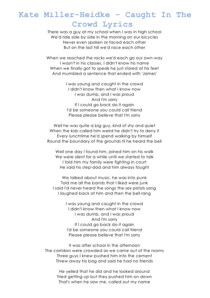 Kate Miller-Heidke - Caught In The          Crowd Lyrics      There was a guy at my school when I was in high school      ...