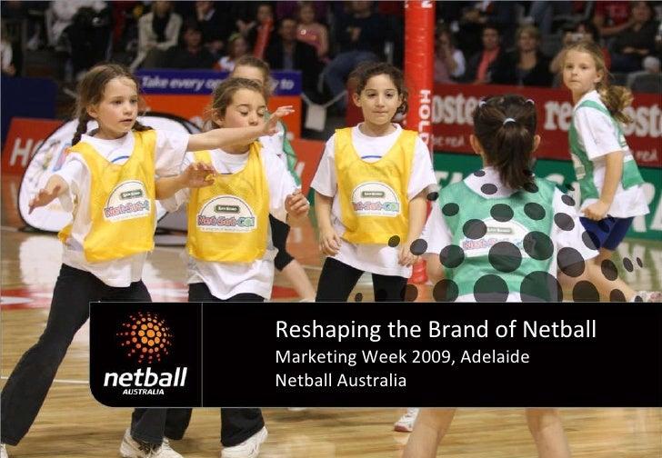 Kate Palmer & Marne Fechner: Reshaping the brand of netball.