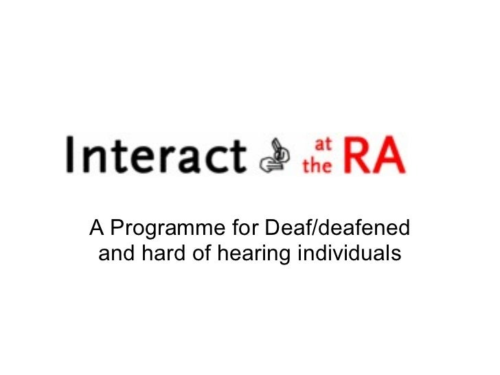 A Programme for Deaf/deafened and hard of hearing individuals