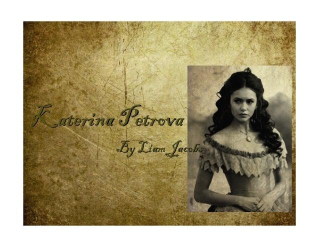 Katerina Petrova        By Liam Jacobs