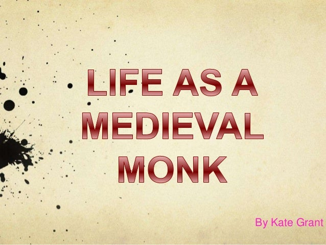 Kates medieval monk project