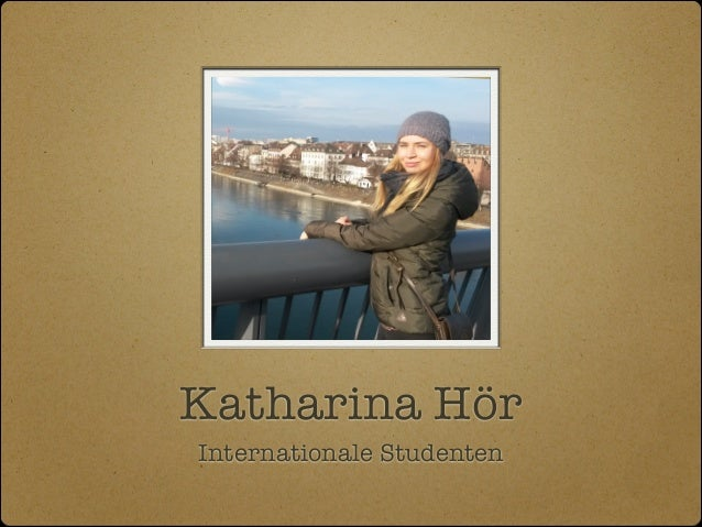 Katharina Hör Internationale Studenten