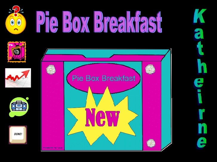 Pie Box Breakfast Katheirne