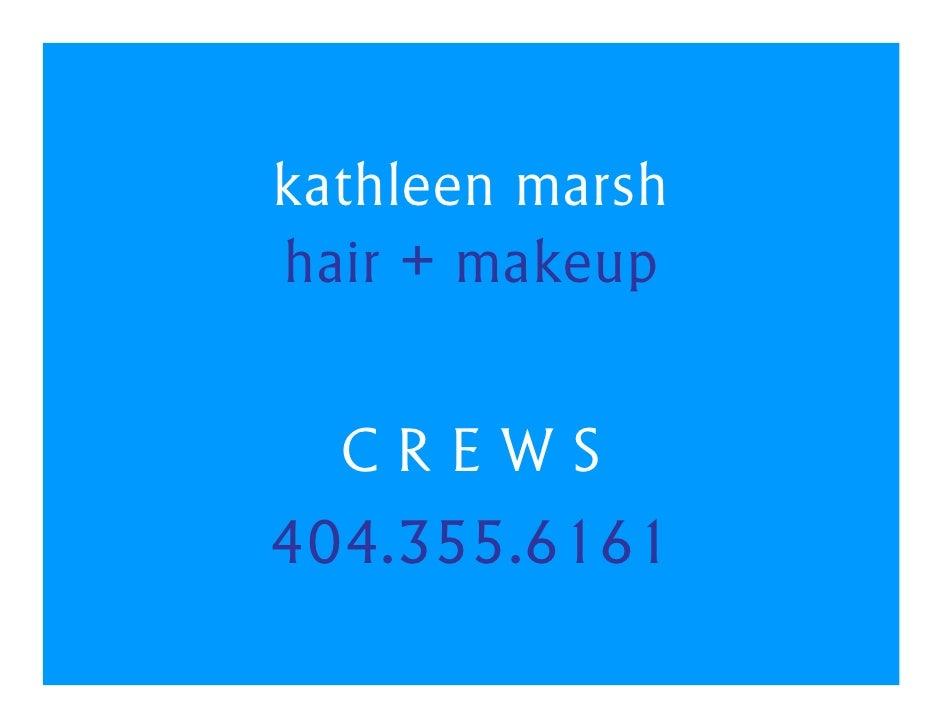 kathleen marsh hair + makeup    CREWS 404.355.6161