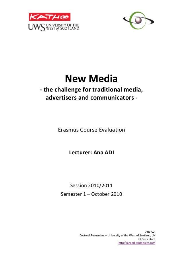 AnaADI DoctoralResearcher–UniversityoftheWestofScotland,UK PRConsultant http://anaadi.wordpress.com   Ne...