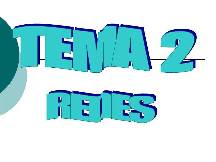 TEMA 2 REDES