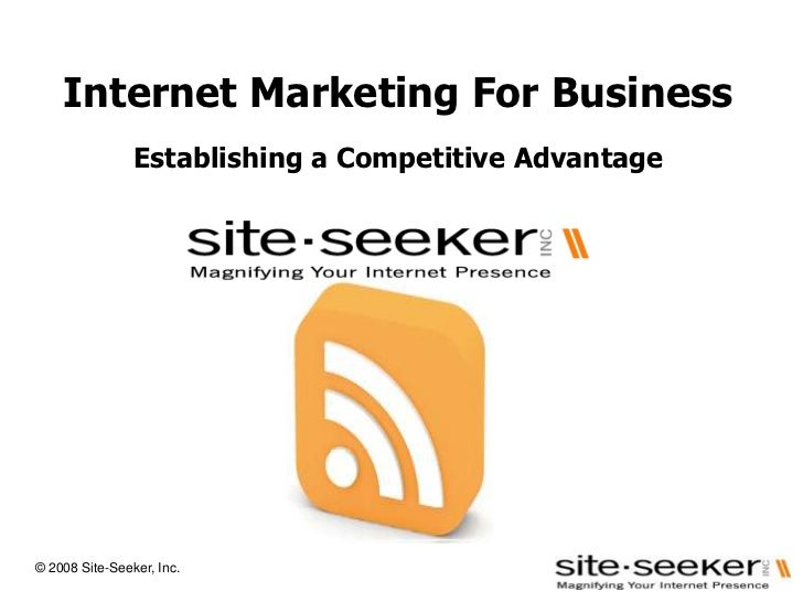 Internet Marketing For BusinessEstablishing a Competitive Advantage<br />