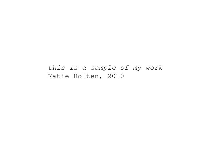 this is a sample of my work Katie Holten, 2010