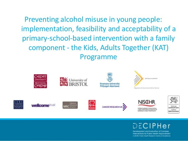 Preventing alcohol misuse in young people: implementation, feasibility and acceptability of a primary-school-based interve...