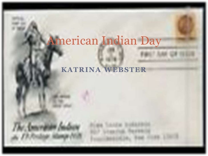 American Indian Day  KATRINA WEBSTER