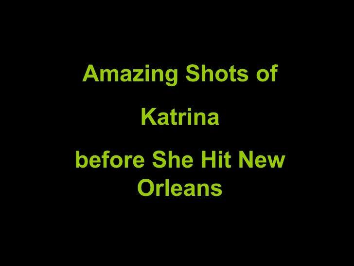 Katrina2, Sense MúSica