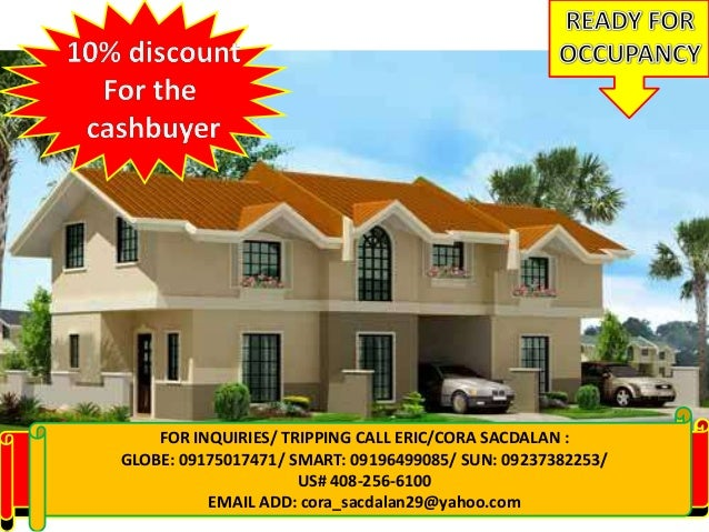 FOR INQUIRIES: CALL CORA 09155956080/09237382253VISIT: www.qualityhouses4sale.multiply.comFOR INQUIRIES/ TRIPPING CALL ERI...
