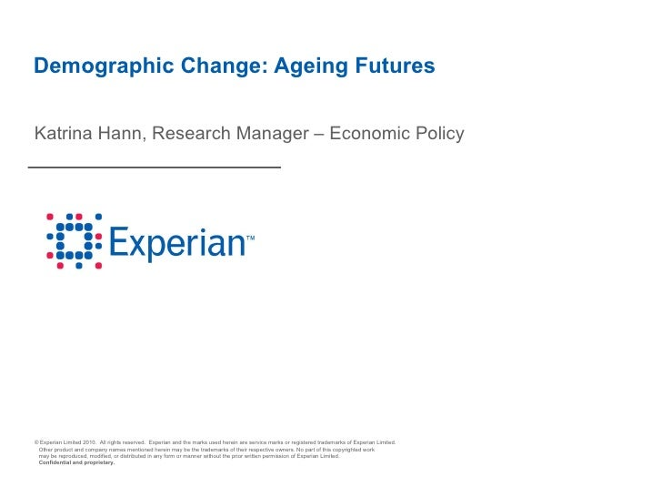 Demographic Change: Ageing Futures Katrina Hann, Research Manager – Economic Policy