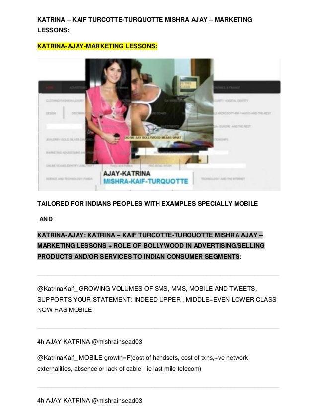 KATRINA – KAIF TURCOTTE-TURQUOTTE MISHRA AJAY – MARKETINGLESSONS:KATRINA-AJAY-MARKETING LESSONS:TAILORED FOR INDIANS PEOPL...
