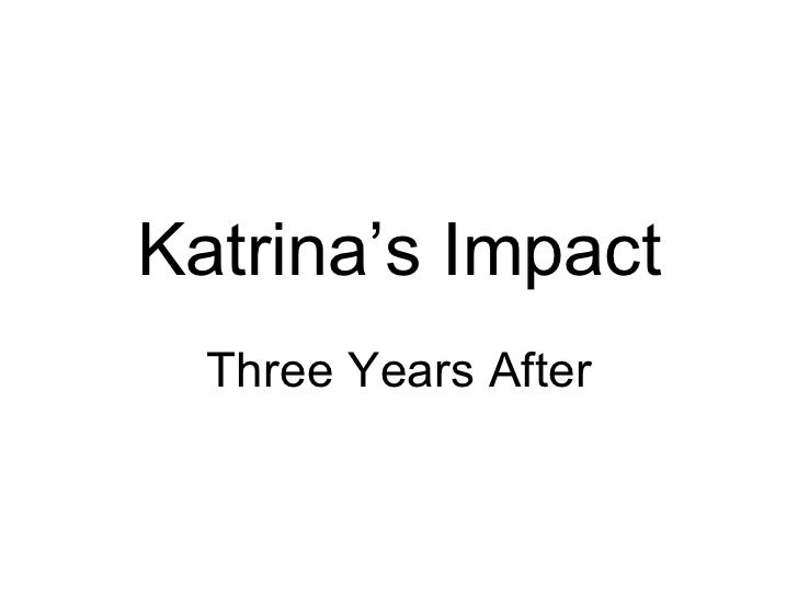 Katrina's Impact Three Years After
