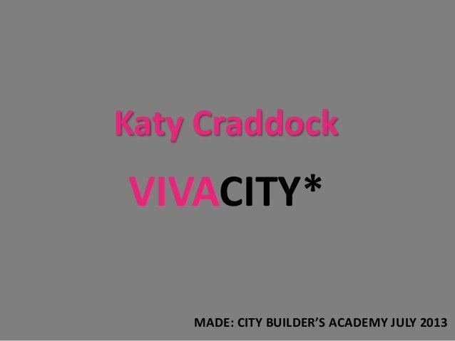 Planning- Katy Craddock, City Builder Academy
